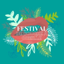 Festival de Bouche à Oreille – Programmation